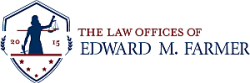 The Law Offices of EDWARD M FARMER logo