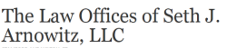 The Law Offices of Seth J. Arnowitz, LLC logo