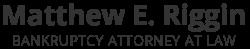 Matthew E. Riggin Bankruptcy Attorney at Law logo